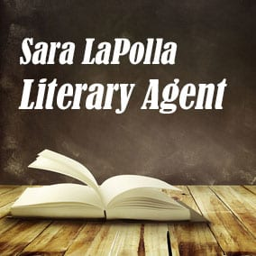 Profile of Sara LaPolla Book Agent - Literary Agent