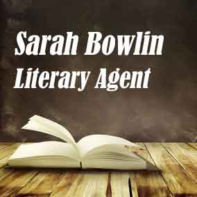 Profile of Sarah Bowlin Book Agent - Literary Agent