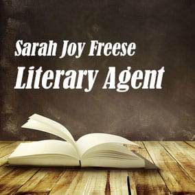 Profile of Sarah Joy Freese Book Agent - Literary Agent