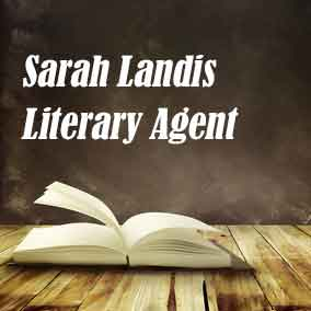 Profile of Sarah Landis Book Agent - Literary Agent
