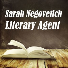 Profile of Sarah Negovetich Book Agent - Literary Agent