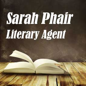 Profile of Sarah Phair Book Agent - Literary Agent