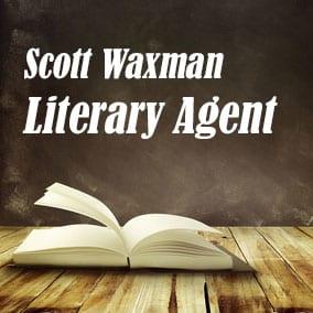 Profile of Scott Waxman Book Agent - Literary Agent