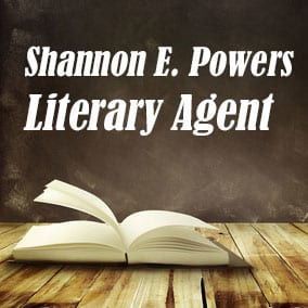 Profile of Shannon E Powers Book Agent - Literary Agents