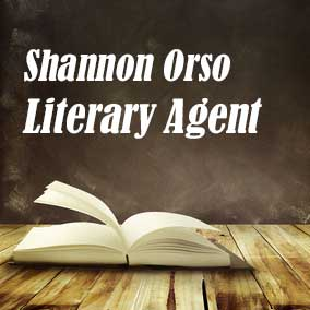 Profile of Shannon Orso Book Agent - Literary Agent