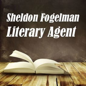 Profile of Sheldon Fogelman Book Agent - Literary Agent