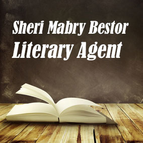 Profile of Sheri Mabry Bestor Book Agent - Literary Agents