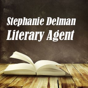 Profile of Stephanie Delman Book Agent - Literary Agent