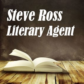 Literary Agent Steve Ross – Abrams Artists Agency
