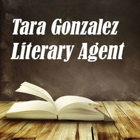Profile of Tara Gonzalez Book Agent - Literary Agent