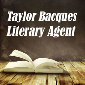 Profile of Taylor Bacques Book Agent - Literary Agent