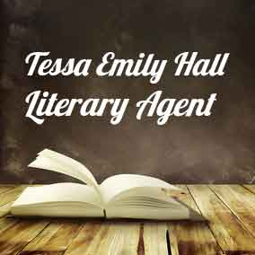 Profile of Tessa Emily Hall Book Agent - Literary Agent