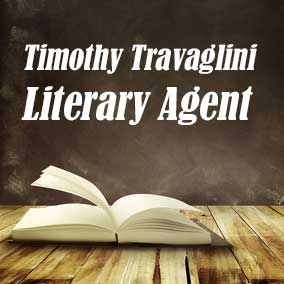 Profile of Timothy Travaglini Book Agent - Literary Agent
