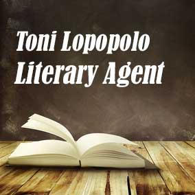Profile of Toni Lopopolo Book Agent - Literary Agent