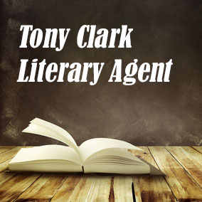 Profile of Tony Clark Book Agent - Literary Agents
