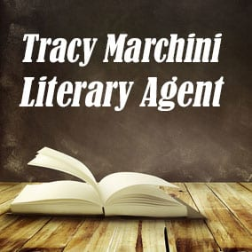 Profile of Tracy Marchini Book Agent - Literary Agent