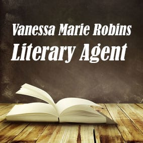 Profile of Vanessa Marie Robins Book Agent - Literary Agents