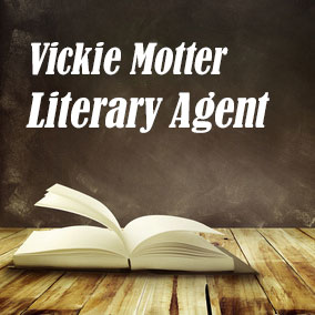 Profile of Vickie Motter Book Agent - Literary Agents