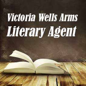 Profile of Victoria Wells Arms Book Agent - Literary Agent