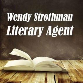 Profile of Wendy Strothman Book Agent - Literary Agent
