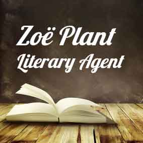 Profile of Zoe Plant Book Agent - Literary Agent