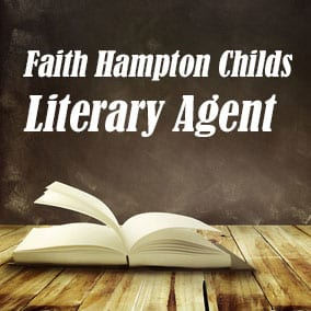 Literary Agent Faith Hampton Childs – Faith Childs Literary Agency
