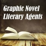Book with Graphic Novel Literary Agents