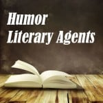 Book with Humor Literary Agents