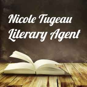 Profile of Nicole Tugeau Book Agent - Literary Agents