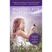 Karen Sargent Success Story Interview – Author of Waiting for Butterflies