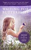Waiting for Butterflies Book Cover by Karen Sargent